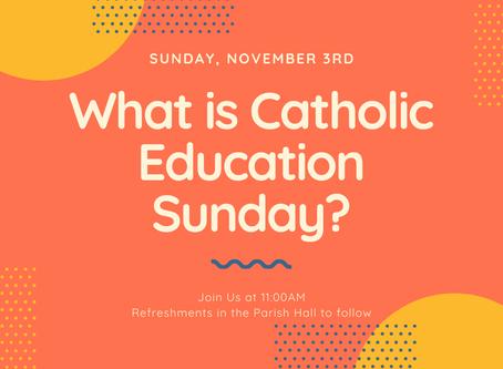 Catholic Education Sunday: November 3rd