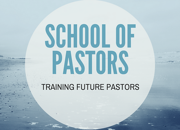 School of Pastors - Lesson 2