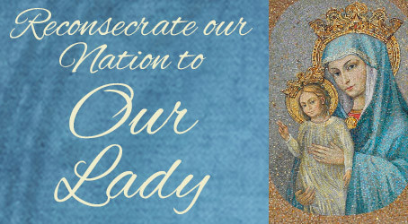 Renewing the Consecration of the United States to the Care of Our Blessed Mother