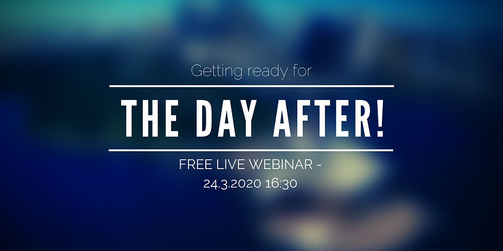 The day after - Free Live webinar (via ZOOM)
