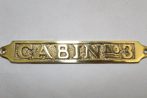 Brass (CABIN NO3) sign - J12