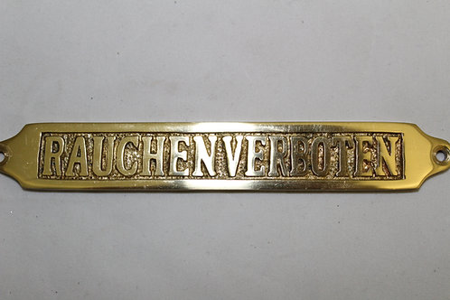 Brass (RAUCHENVERBOTEN) sign - J8