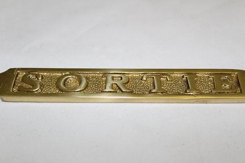 Brass (SORTIE) sign - J9