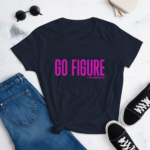 Go Figure | Women's short sleeve t-shirt | Pink Text
