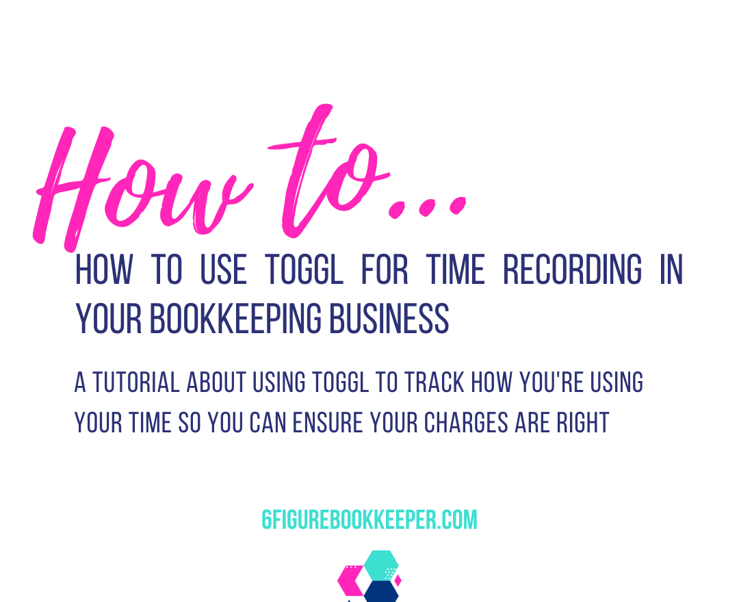 How to use Toggl for time recording in your bookkeeping business