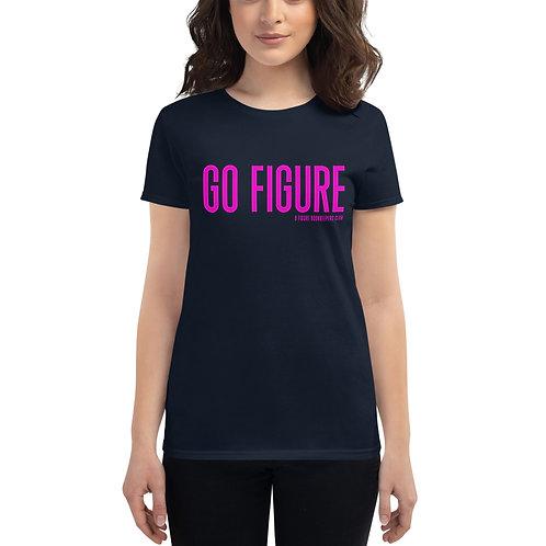 Women's short sleeve t-shirt | Go Figure