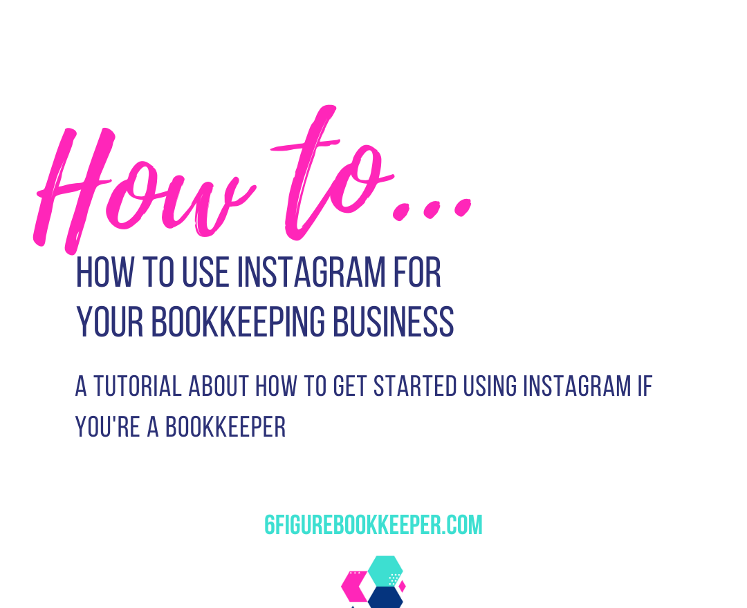 How to use Instagram for your bookkeeping business