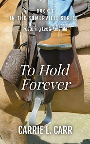 Book Seven: To Hold Forever