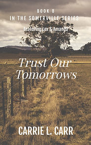 Book Eight: Trust Our Tomorrows