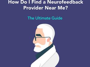 How Do I Find a Neurofeedback Provider Near Me?