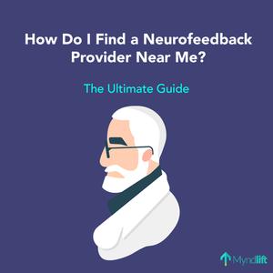 how do i find a neurofeedback therapist near me?