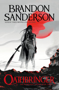 Oathbringer By Brandon Sanderson / Orion Publishing and Gollancz