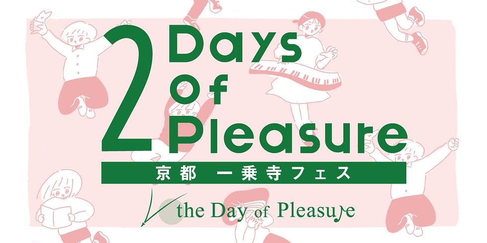 2Days of Pleasure