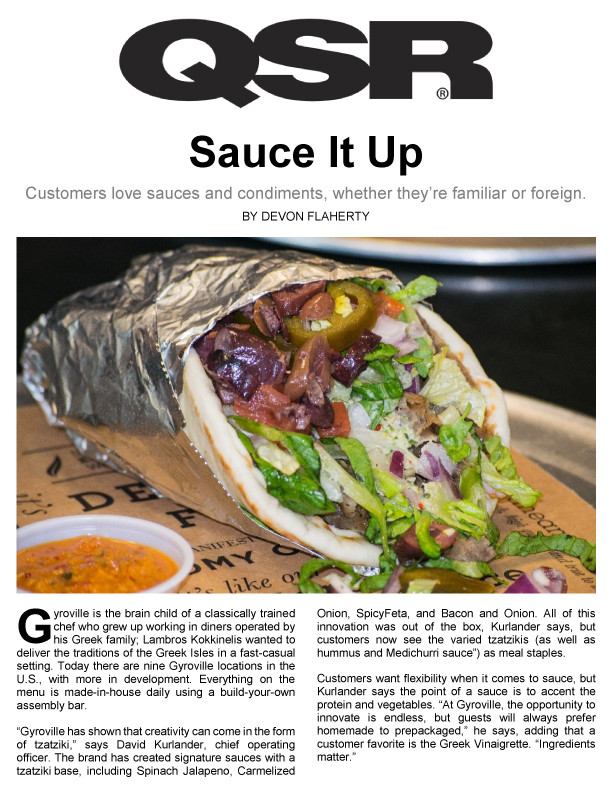 Gyroville Gets Creative with Tzatziki Customers want flexibility when it comes to a sauce.