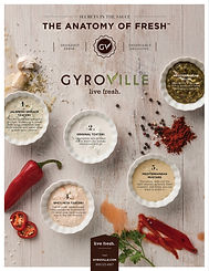 The Gyroville Difference   All restaurants claim to serve good food and offer their guests excellent customer service. These qualities are not enough to make a restaurant stand out from the rest of the competition. Gyroville uses a fast casual Build Your Own Concept that allows the guest to choose from a variety of freshly prepared proteins, homemade sauces & crisp vegetables. Gyroville has created flavored tzatziki sauces made from 100% Greek yogurt. Spinach Jalapeño, Mediterranean Mustard & Feta Tzatziki are some of the varieties served at our locations today. We also serve two types of Hummus, which are made with chickpeas, tahini, olive oil & lemon juice.
