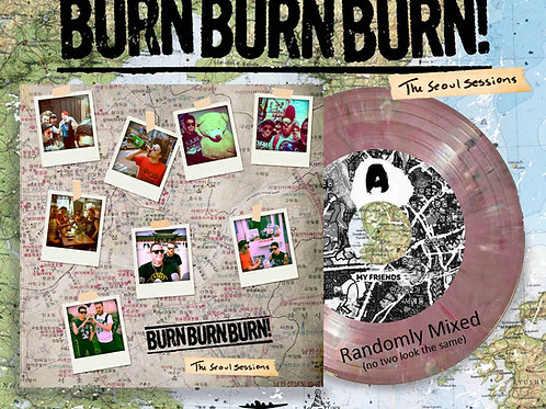"Burn Burn Burn ""The Seoul Sessions"" 7"""