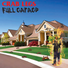 Crab Legs/Full Garage split 7""