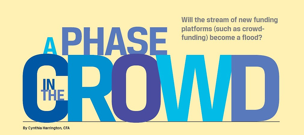 With SEC involved and a professional ecosystem, crowdfunding seems to be here to stay.