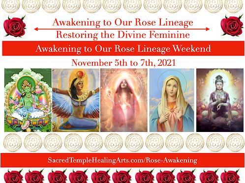 Awakening to Our Rose Lineage Weekend + Rose Dieta