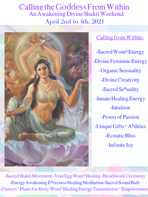 Calling the Goddess from Within: April 2nd to 4th