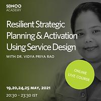 Resilient Strategic Planning & Activation Using Service Design