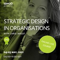 Strategic Design in Organisations
