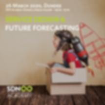Service Design and Future Forecasting