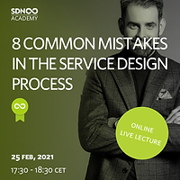 Eight common mistakes in the Service Design Process