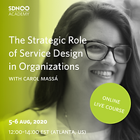 The Strategic Role of Service Design in Organisations - A two part course