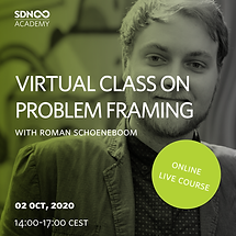 Asking the right question - Virtual Class on Problem Framing