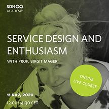 Service Design and Enthusiasm
