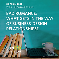 Free mini-course: Bad Romance: what gets in the way of business-design relationships?