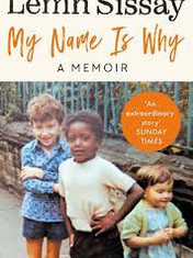 My Name Is Why By: Lemn Sissay