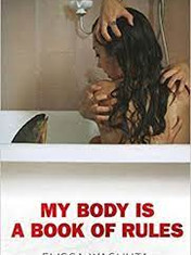 My Body Is a Book of Rules By: Elissa Washuta