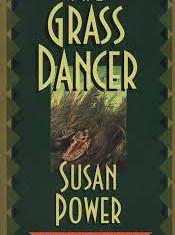 The Grass Dancer By: Susan Power