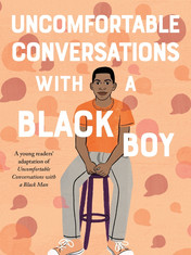 Uncomfortable Conversations With A Black Boy By: Emmanuel Acho