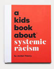 A Kids Book About Systemic Racism