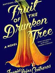 Fruit of the Drunken Tree By: Ingrid Rojas Contreras