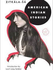 American Indian Stories By: Zitkala-Sa