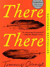 There There By: Tommy Orange