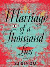 Marriage of a Thousand Lies By: SJ Sindu