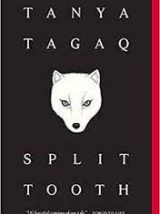 Split Tooth By: Tanya Tagaq