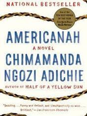 AmericanahBy: Chimamanda Ngozi Adichie