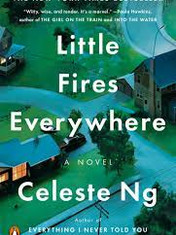 Little Fires Everywhere By: Celeste Ng