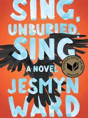 Sing, Unburied, SingBy: Jesmyn Ward
