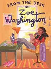 From the Desk of Zoe WashingtonBy: Janae Marks