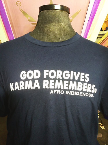 God forgives Karma remembers