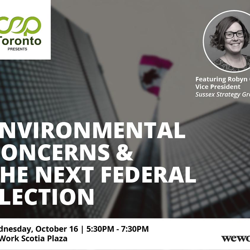Environmental Concerns & the Next Federal Election