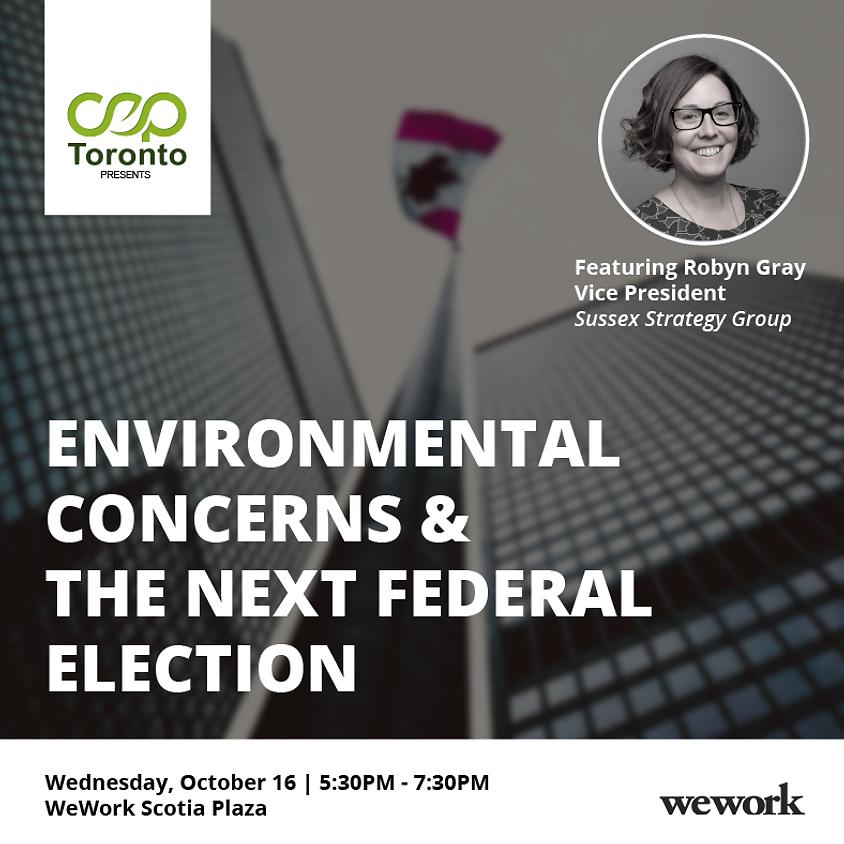 Environmental Concerns & the Next Federal Election (1)