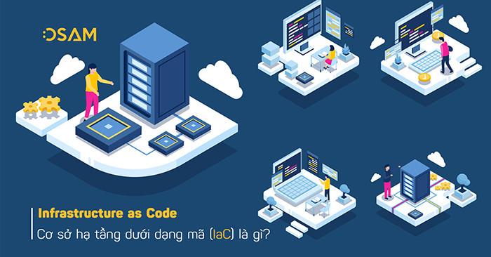 Định nghĩa cơ sở hạ tầng dưới dạng mã (IaC) là gì?
